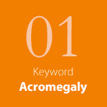 01 Keyword Acromegaly
